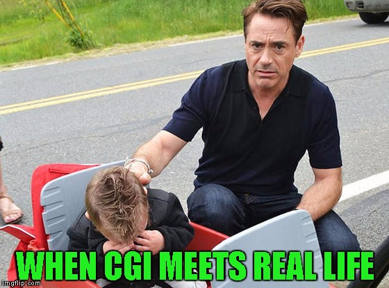 Robert was shooting a film in our area and this kid came to see Ironman | WHEN CGI MEETS REAL LIFE | image tagged in ironman,shattered dreams | made w/ Imgflip meme maker