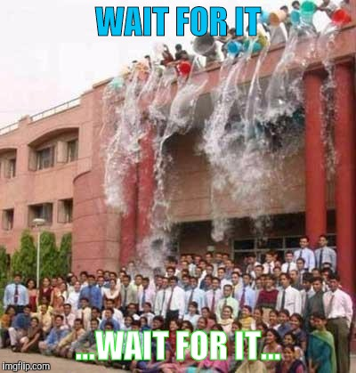 WAIT FOR IT ...WAIT FOR IT... | image tagged in memes graduation | made w/ Imgflip meme maker