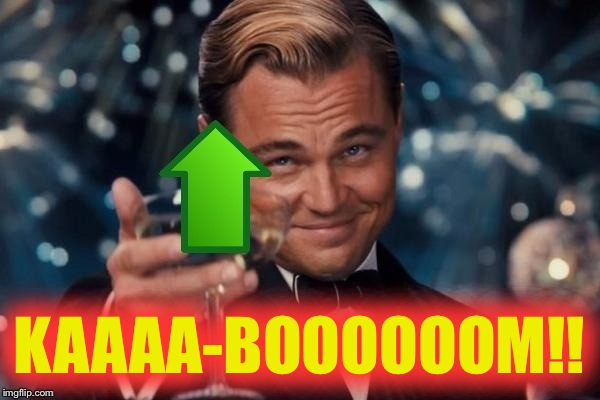 KAAAA-BOOOOOOM!! | made w/ Imgflip meme maker