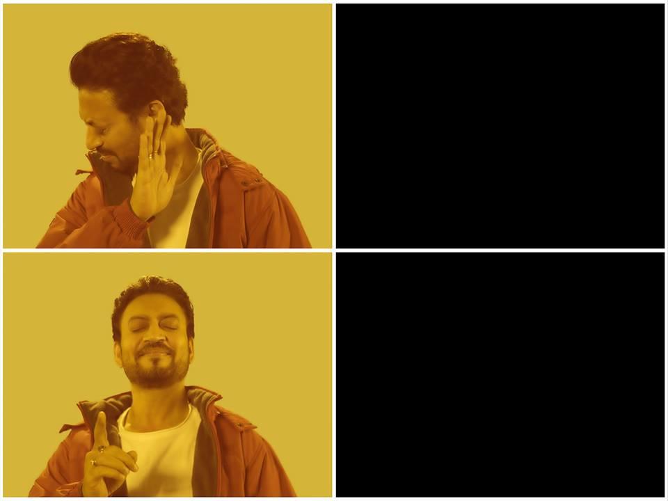No Yes Irrfan Khan Hindi Medium Meme Blank Template Imgflip