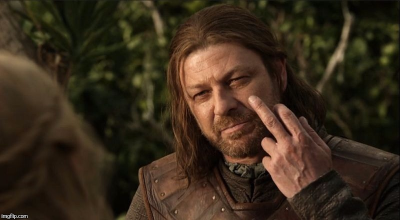 image tagged in sean bean ned stark finger | made w/ Imgflip meme maker