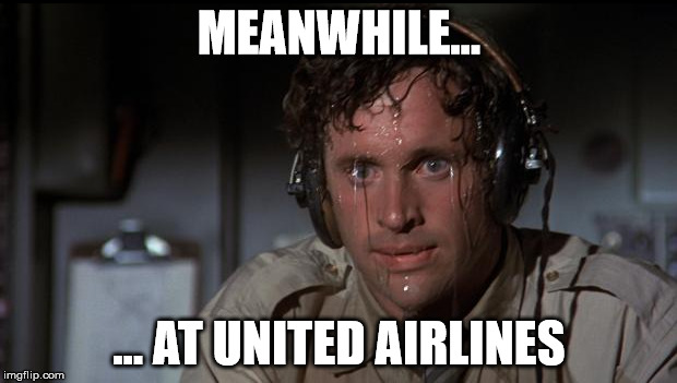 MEANWHILE... ... AT UNITED AIRLINES | made w/ Imgflip meme maker