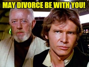 MAY DIVORCE BE WITH YOU! | made w/ Imgflip meme maker