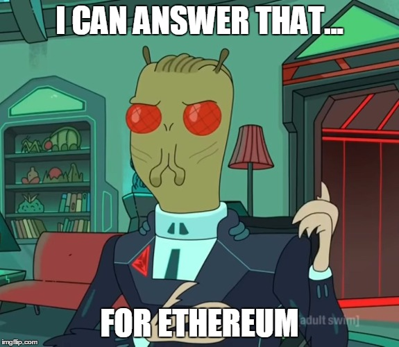 For Money (Rick and Morty) | I CAN ANSWER THAT... FOR ETHEREUM | image tagged in for money rick and morty | made w/ Imgflip meme maker