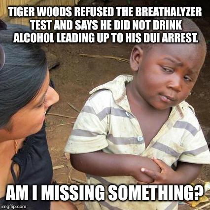 1pxudu tiger woods dui arrest imgflip