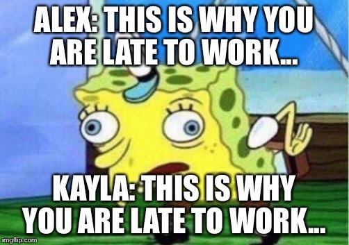 Late Work From Spongebob