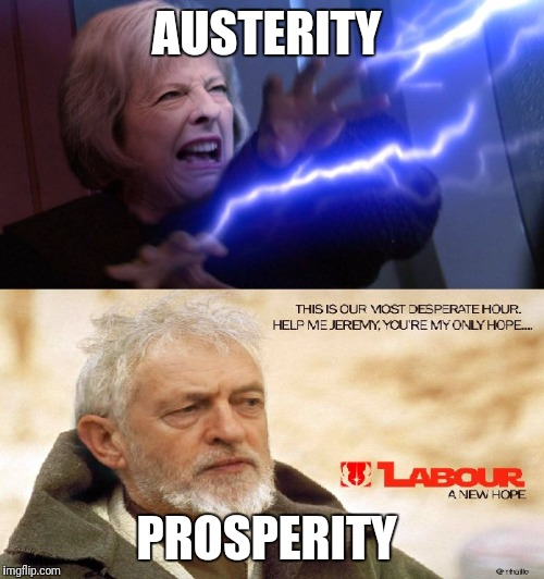 AUSTERITY; PROSPERITY | image tagged in general election 2017 | made w/ Imgflip meme maker