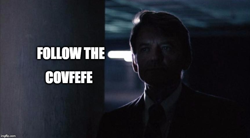 FOLLOW THE COVFEFE | image tagged in covfefe | made w/ Imgflip meme maker