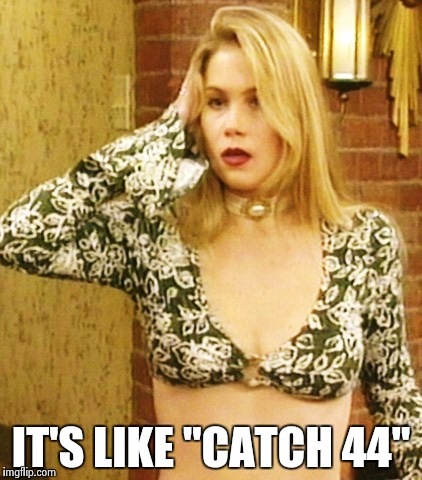 "Kelly Bundy | IT'S LIKE ""CATCH 44"" 
