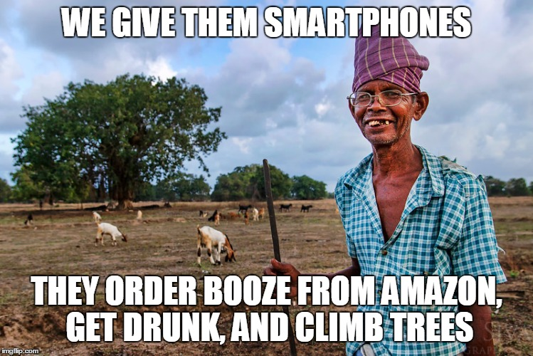 WE GIVE THEM SMARTPHONES THEY ORDER BOOZE FROM AMAZON, GET DRUNK, AND CLIMB TREES | made w/ Imgflip meme maker