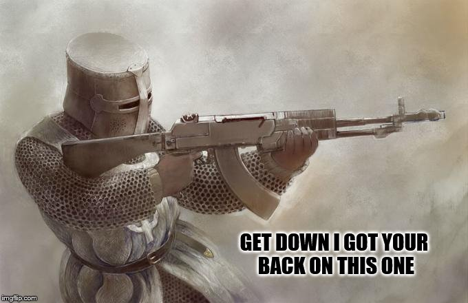 GET DOWN I GOT YOUR BACK ON THIS ONE | made w/ Imgflip meme maker