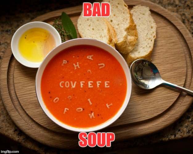 BAD SOUP | made w/ Imgflip meme maker