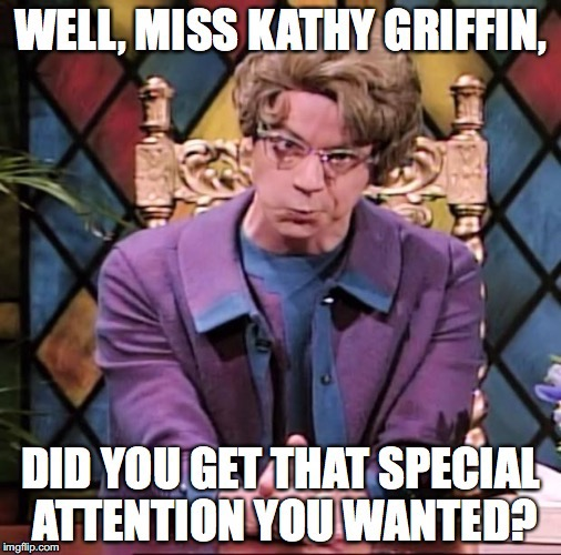 image tagged in church lady,kathy griffin,funny | made w/ Imgflip meme maker