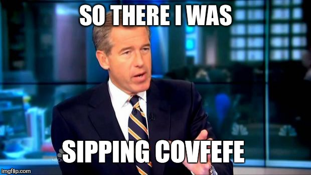 SIPPING COVFEFE | made w/ Imgflip meme maker