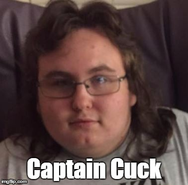Captain Cuck | Captain Cuck | image tagged in captain cuck | made w/ Imgflip meme maker