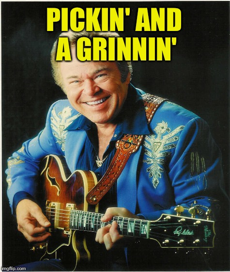 PICKIN' AND A GRINNIN' | made w/ Imgflip meme maker