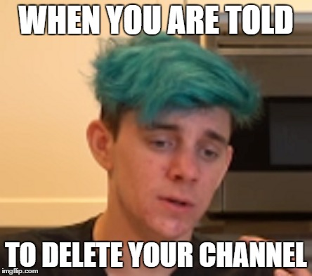 The Truth | WHEN YOU ARE TOLD TO DELETE YOUR CHANNEL | image tagged in markiplier,crankgameplays,delete your channel,youtube | made w/ Imgflip meme maker