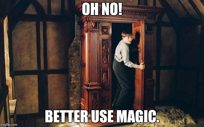 OH NO! BETTER USE MAGIC. | made w/ Imgflip meme maker