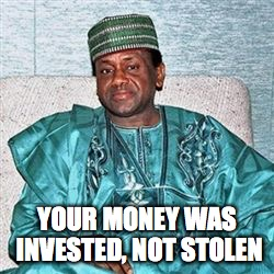 YOUR MONEY WAS INVESTED, NOT STOLEN | made w/ Imgflip meme maker