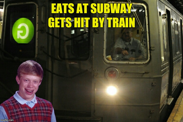 EATS AT SUBWAY GETS HIT BY TRAIN | made w/ Imgflip meme maker