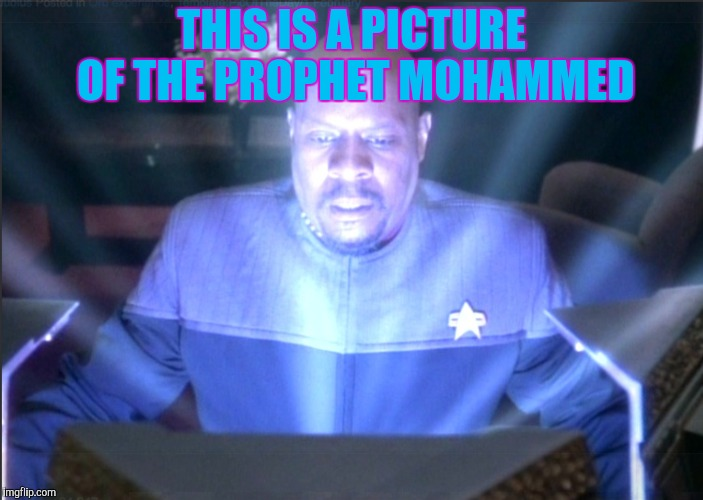 THIS IS A PICTURE OF THE PROPHET MOHAMMED | made w/ Imgflip meme maker