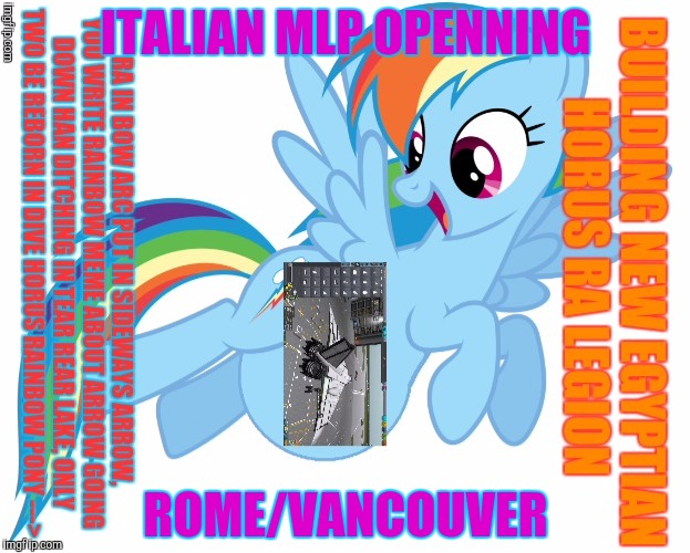 ITALIAN MLP OPENNING ROME/VANCOUVER | made w/ Imgflip meme maker