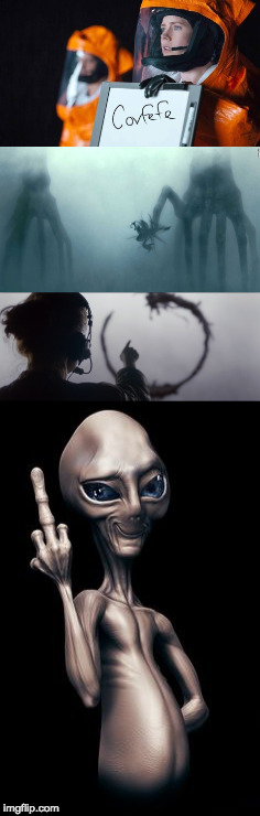 Covfefe | image tagged in covfefe,arrival,aliens,meaning | made w/ Imgflip meme maker