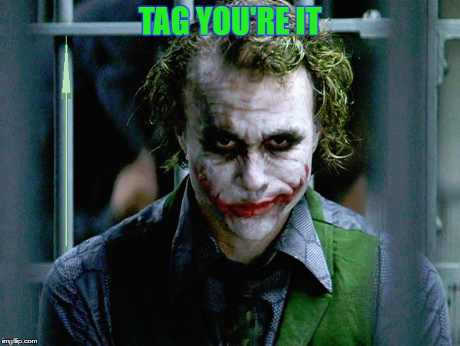 TAG YOU'RE IT | made w/ Imgflip meme maker