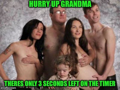 HURRY UP GRANDMA THERES ONLY 3 SECONDS LEFT ON THE TIMER | image tagged in memes,funny | made w/ Imgflip meme maker