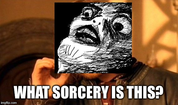 One Does Not Simply Meme | WHAT SORCERY IS THIS? | image tagged in memes,one does not simply | made w/ Imgflip meme maker