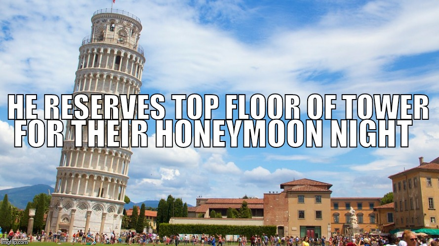 OCD Therapy | HE RESERVES TOP FLOOR OF TOWER FOR THEIR HONEYMOON NIGHT | image tagged in ocd therapy | made w/ Imgflip meme maker