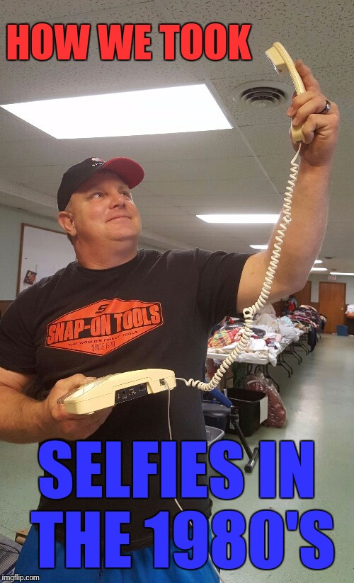 Back in the day telephone technology | HOW WE TOOK SELFIES IN THE 1980'S | image tagged in old people,back in the day,back in my day,funny,ancient | made w/ Imgflip meme maker