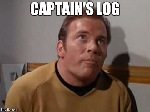 Must...Find....Privacy | CAPTAIN'S LOG | image tagged in memes,star trek | made w/ Imgflip meme maker