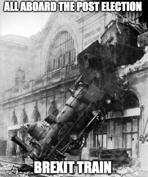 Brexit | ALL ABOARD THE POST ELECTION BREXIT TRAIN | image tagged in train crash,brexit | made w/ Imgflip meme maker