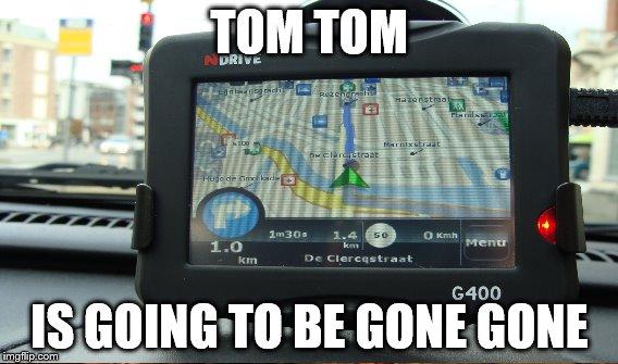 TOM TOM IS GOING TO BE GONE GONE | made w/ Imgflip meme maker