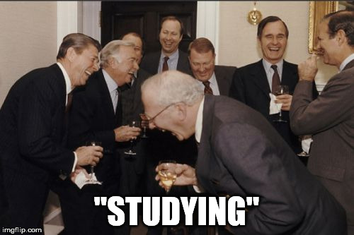 "Laughing Men In Suits Meme | ""STUDYING"" 