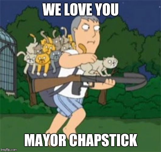 WE LOVE YOU MAYOR CHAPSTICK | image tagged in adam west | made w/ Imgflip meme maker