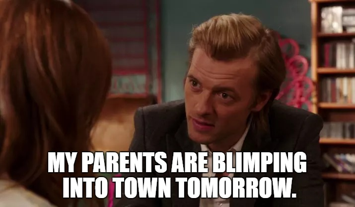 Unbreakable Kimmy Schmidt: My Parents Are Blimping in Tomorrow | MY PARENTS ARE BLIMPING INTO TOWN TOMORROW. | image tagged in unbreakable kimmy schmidt | made w/ Imgflip meme maker