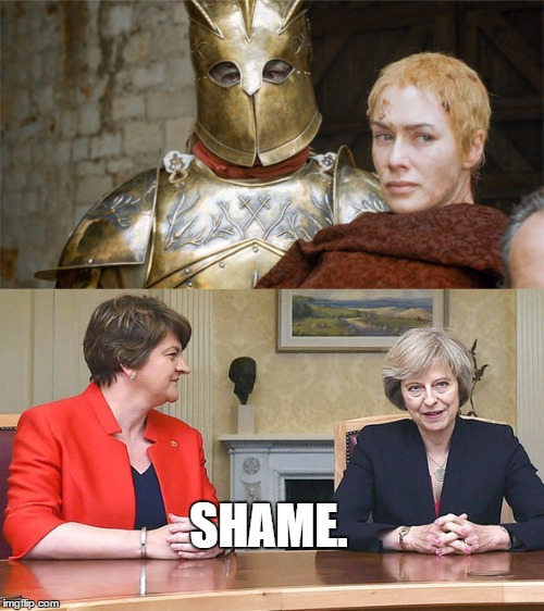 SHAME. | SHAME. | image tagged in theresa may,ge2017,jc4pm | made w/ Imgflip meme maker