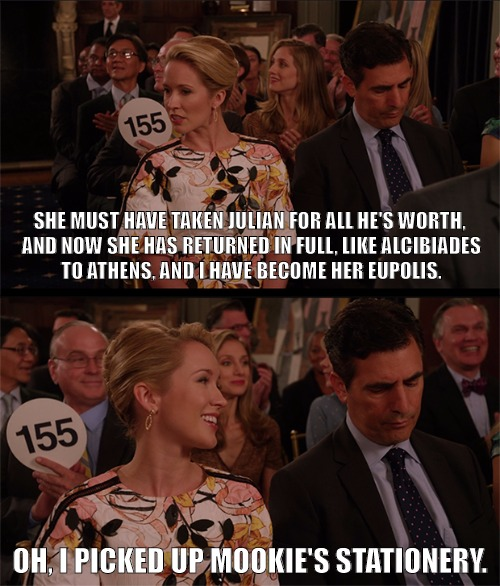 Unbreakable Kimmy Schmidt: Deirdre Robespierre quote | SHE MUST HAVE TAKEN JULIAN FOR ALL HE'S WORTH, AND NOW SHE HAS RETURNED IN FULL, LIKE ALCIBIADES TO ATHENS, AND I HAVE BECOME HER EUPOLIS. O | image tagged in unbreakable kimmy schmidt | made w/ Imgflip meme maker