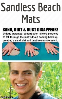 No More Sand | image tagged in star wars,anakin skywalker,i hate sand,anakin star wars,towel,sand | made w/ Imgflip meme maker