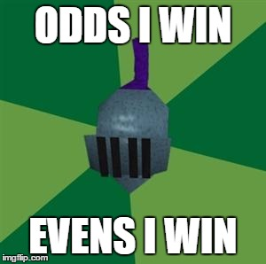 Runescape | ODDS I WIN EVENS I WIN | image tagged in runescape | made w/ Imgflip meme maker