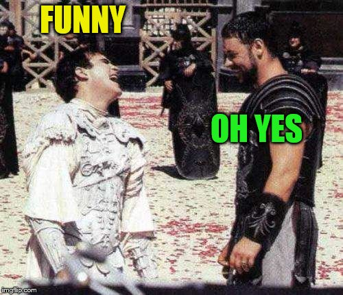 laughing | FUNNY OH YES | image tagged in laughing | made w/ Imgflip meme maker
