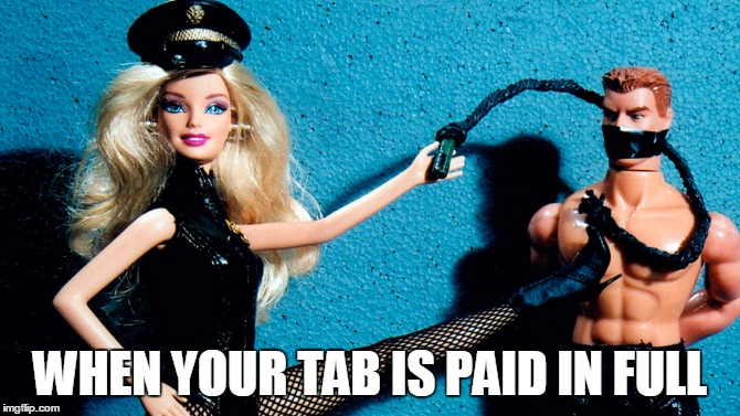 WHEN YOUR TAB IS PAID IN FULL | made w/ Imgflip meme maker