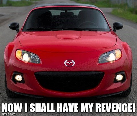 NOW I SHALL HAVE MY REVENGE! | made w/ Imgflip meme maker