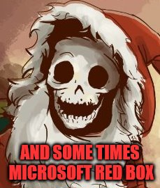 AND SOME TIMES MICROSOFT RED BOX | made w/ Imgflip meme maker