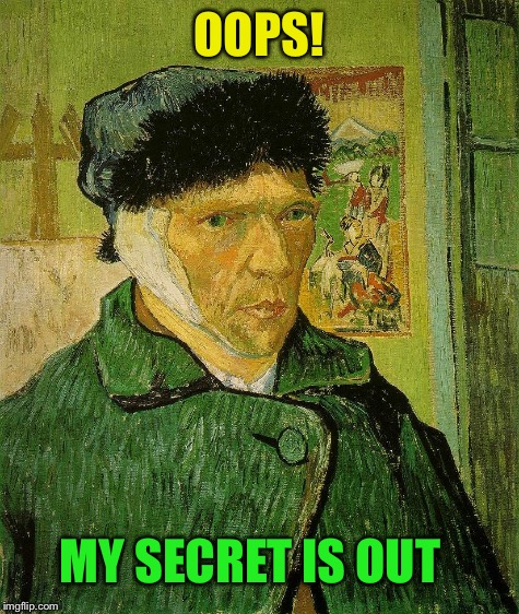 OOPS! MY SECRET IS OUT | made w/ Imgflip meme maker