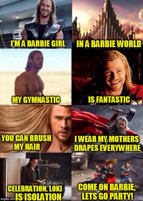 Barbie Week - An a1508a & Modda event June 12th to 18th | IS FANTASTIC | image tagged in memes,barbie week,barbie,thor,aqua lyrics - barbie girl,found this hilarious meme | made w/ Imgflip meme maker