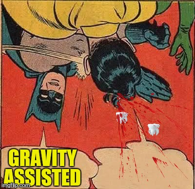 Batman Slapping Robin Meme | GRAVITY ASSISTED | image tagged in memes,batman slapping robin | made w/ Imgflip meme maker
