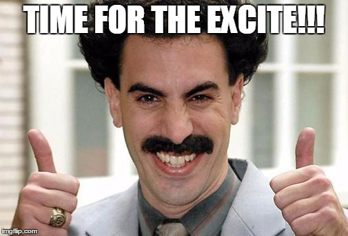 When you find out your inlaws have adopted an Eastern European kid and this is all you can think about... I am the worst!! lol | TIME FOR THE EXCITE!!! | image tagged in borat thumbs up excited,eastern europe,so wrong,funny,true story,memes | made w/ Imgflip meme maker